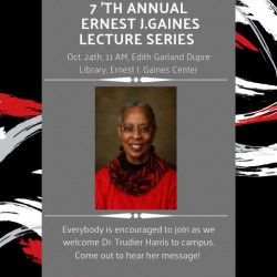 Dr. Trudier Harris will deliver the 7th Annual Ernest J Gaines Lecture on October 24, 2019